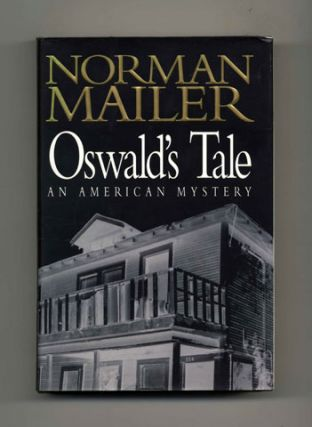 Oswald's Tale: An American Mystery - 1st Trade Edition/1st Printing