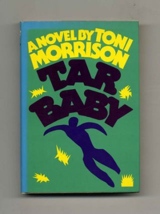 Tar Baby - 1st Trade Edition/1st Printing. Toni Morrison