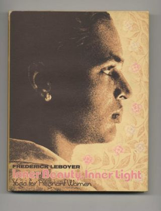 Inner Beauty, Inner Light - 1st Edition/1st Printing