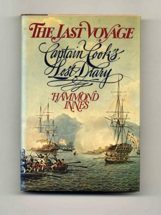 The Last Voyage: Captain Cook's Lost Diary - 1st US Edition/1st Printing