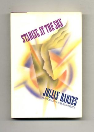Staring At The Sun - 1st US Edition/1st Printing. Julian Barnes