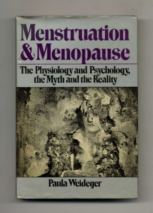 Menstruation And Menopause - 1st Edition/1st Printing