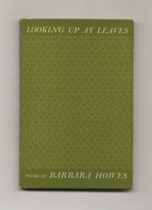 Looking Up At Leaves - 1st Edition/1st Printing