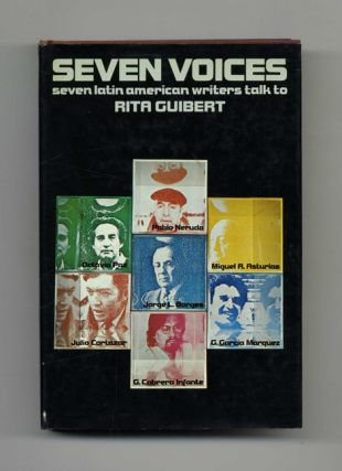 Seven Voices - 1st Edition/1st Printing. Rita Guibert.