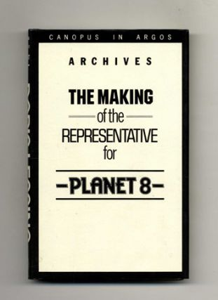 The Making Of The Representative For Planet 8 - 1st Edition/1st Printing. Doris Lessing.