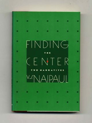 Finding The Center: Two Narratives - 1st US Edition/1st Printing