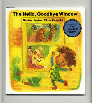The Hello, Goodbye Window - 1st Edition/1st Printing