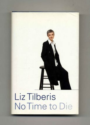 No Time to Die - 1st Edition/1st Printing