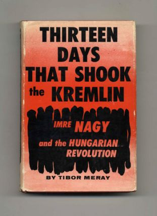 Thirteen Days That Shook The Kremlin -1st Edition/1st Printing