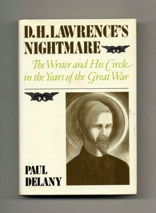 D. H. Lawrence's Nightmare: The Writer and His Circle in the Years of the Great War - 1st...