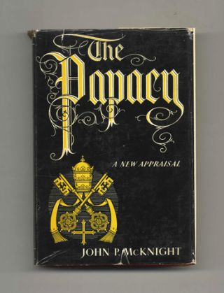 The Papacy: A New Appraisal - 1st Edition/1st Printing