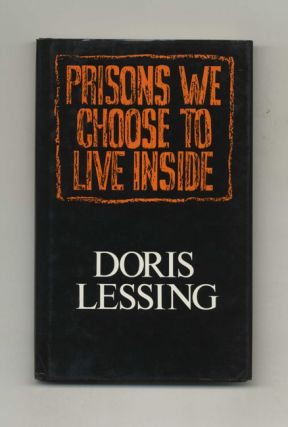 Prisons We Choose To Live Inside - 1st Edition/1st Printing. Doris Lessing.