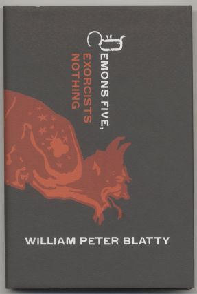 Demons Five, Exorcists Nothing - Signed Limited Edition. William Peter Blatty
