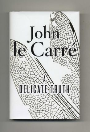 A Delicate Truth - 1st Edition/1st Impression. John Le Carré, David John Moore Cornwell