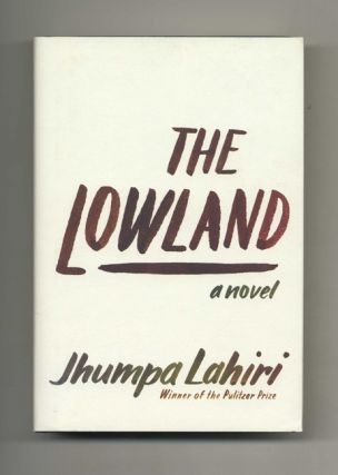 The Lowland - 1st Edition/1st Printing