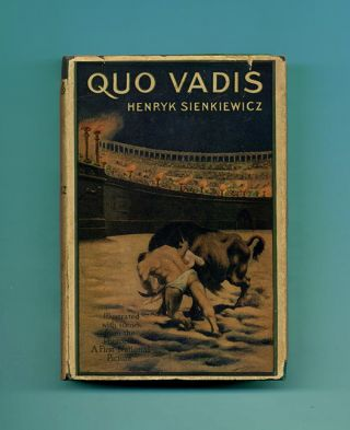 """Quo Vadis"" A Narrative Of The Time Of Nero Authorized and Unabridged Translation from the Polish..."