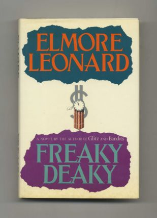 Freaky Deaky - 1st Edition/1st Printing