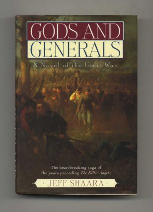 Gods and Generals - 1st Edition/1st Printing. Jeff M. Shaara