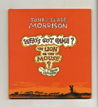 Who's Got Game? The Lion Or The Mouse - 1st Edition/1st Printing. Toni Morrison, Slade