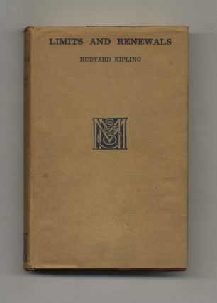 Limits and Renewals - 1st Edition/1st Printing. Rudyard Kipling
