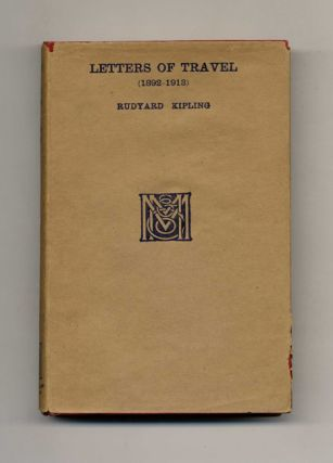 Letters Of Travel (1892- 1913). Rudyard Kipling