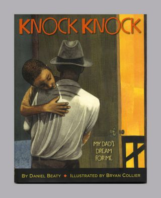 Knock Knock My Dad's Dream For Me - 1st Edition/1st Printing