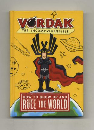 How To Grow Up And Rule The World - 1st Edition/1st Printing
