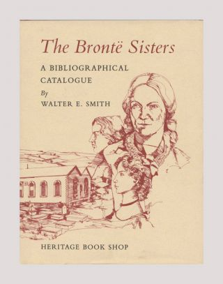 The Brontë Sisters. Walter E. Smith