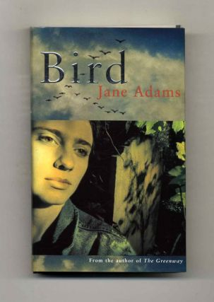 Bird - 1st Edition/1st Printing. Jane Adams