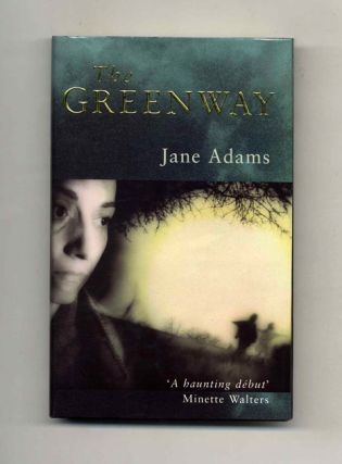 The Greenway - 1st Edition/1st Impression. Jane Adams