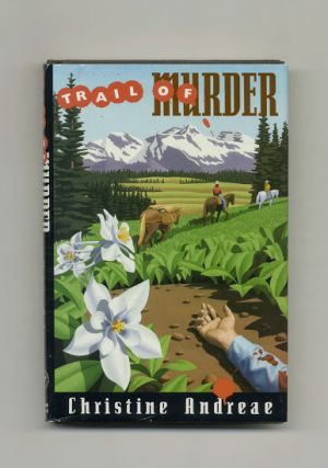Trail of Murder - 1st Edition/1st Printing. Christine Andreae