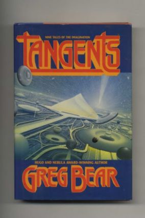 Tangents - 1st Edition/1st Printing. Greg Bear.