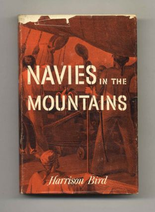 Navies in the Mountains - 1st Edition/1st Printing