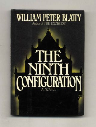 The Ninth Configuration - 1st Edition/1st Printing. Peter Blatty