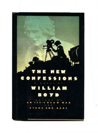 The New Confessions -1st US Edition/1st Printing. William Boyd