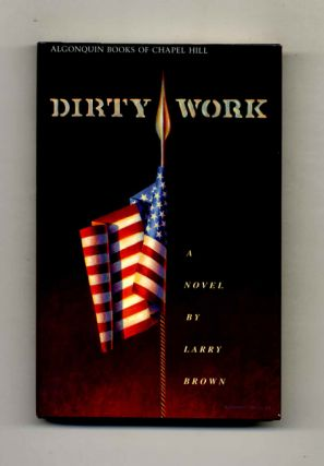Dirty Work - 1st Edition/1st Printing