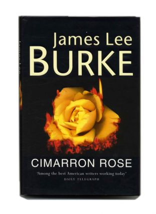 Cimarron Rose. James Lee Burke