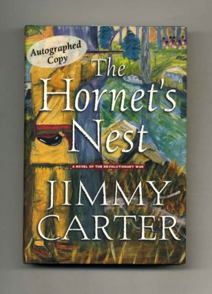 The Hornet's Nest - 1st Edition/1st Printing. Jimmy Carter.