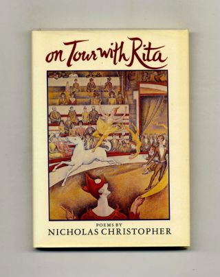 On Tour with Rita - 1st Edition/1st Printing. Nicholas Christopher