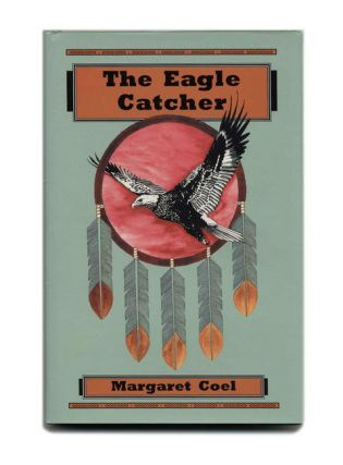 The Eagle Catcher - 1st Edition/1st Printing