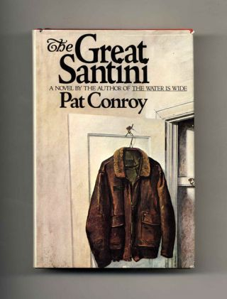 The Great Santini. Pat Conroy