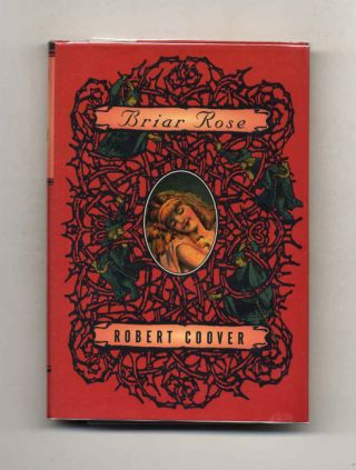 Briar Rose - 1st Edition/1st Printing. Robert Coover