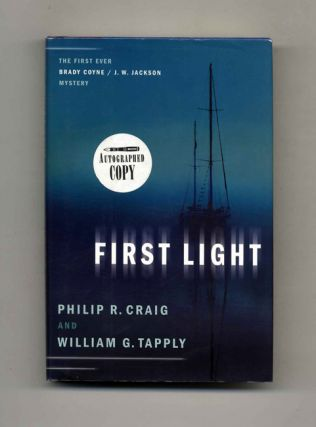 First Light - 1st Edition/1st Printing. Philip R. Craig, William G. Tapply