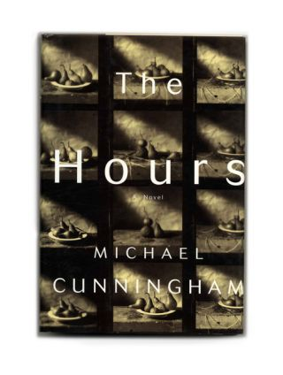 The Hours - 1st Edition/1st Printing. Michael Cunningham.