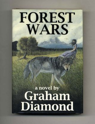 Forest Wars - 1st Edition/1st Printing. Graham Diamond.