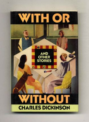 With or Without - 1st Edition/1st Printing