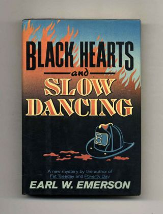 Black Hearts and Slow Dancing - 1st Edition/1st Printing
