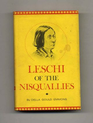 Leschi of the Nisquallies - 1st Edition/1st Printing