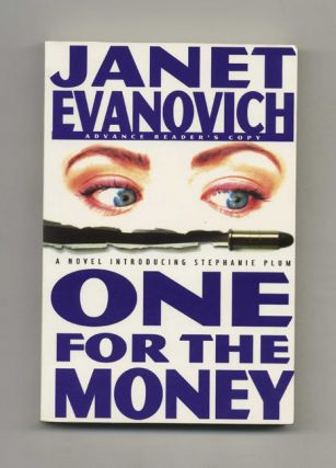 One for the Money - Advance Reader's Copy. Janet Evanovich