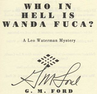 Who in Hell is Wanda Fuca? - 1st Edition/1st Printing